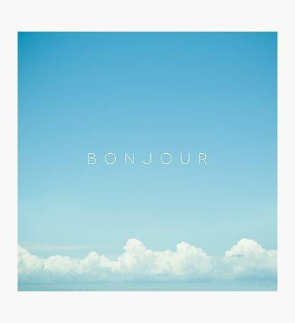 Bonjour Photographic Print