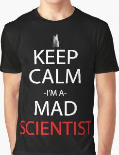steins gate keep calm i'm a mad scientist anime manga shirt Graphic T-Shirt