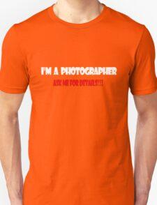 I'm a Photographer White T-Shirt