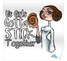 Stick Together  Poster