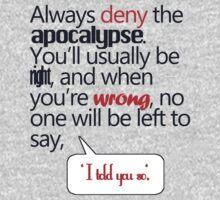 always deny apocalypse by SallySparrowFTW