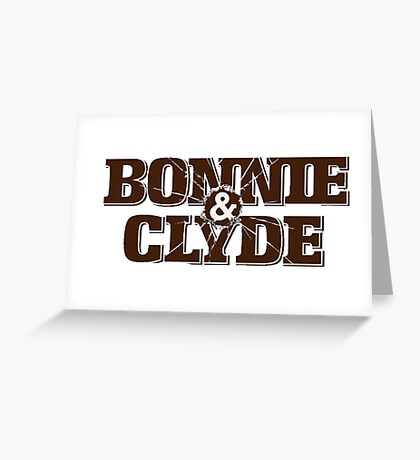 Bonnie and Clyde Title Greeting Card