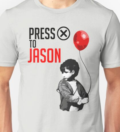 "Press ""X"" to Jason!!! Unisex T-Shirt"