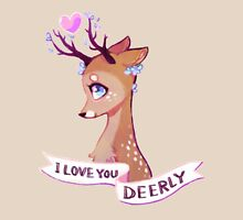 I Love You Deerly Unisex T-Shirt