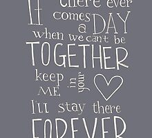 Together Forever - Winnie the Pooh quote by Simple Serene
