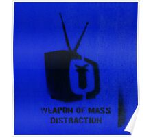 Weapon of mass distraction  Poster