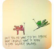 Your wildest Dreams by BellaBark