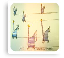Life stringing you along. Canvas Print