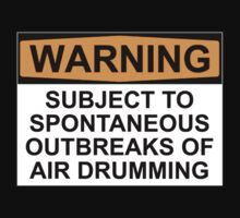 WARNING: SUBJECT TO SPONTANEOUS OUTBREAKS OF AIR DRUMMING One Piece - Short Sleeve