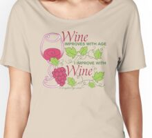 Wine Improves With Age Women's Relaxed Fit T-Shirt