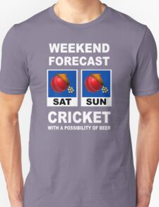 Funny Cricket Weekend Forecast T-Shirt