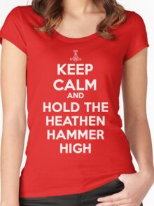 Keep Calm and Hold the Heathen Hammer High Women's Fitted Scoop T-Shirt