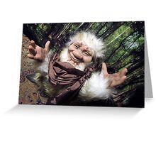 Mr. Fluffy the troll! Greeting Card
