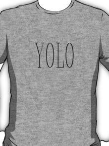 YOLO T-Shirt T-Shirt