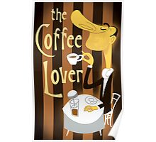 The Coffee Lover Poster