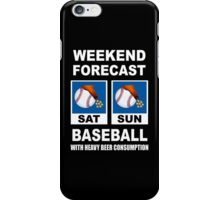 Baseball Funny Weekend Forecast iPhone Case/Skin