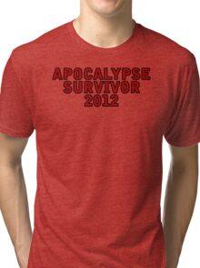 Apocalypse Survivor 2012  Tri-blend T-Shirt
