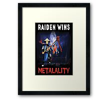 Raiden Wins Metalality (Iron Maiden) Framed Print