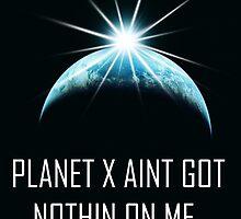PLANET X by missmegan