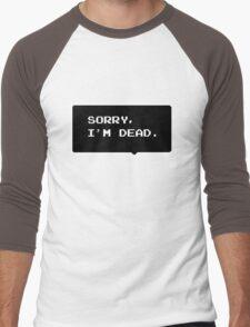 """Monster Party - """"SORRY, I'M DEAD."""" Men's Baseball ¾ T-Shirt"""