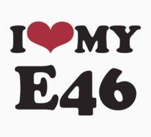 I love my E46 by GKuzmanov