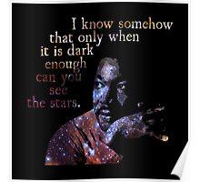 Dark Enough - Martin Luther King Jr. Poster