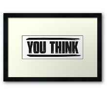 You Think SNSD Framed Print