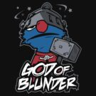 God of Blunder by warbucks360
