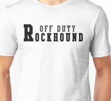 Off Duty Rockhound Unisex T-Shirt