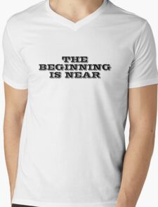 The beginning is near Mens V-Neck T-Shirt