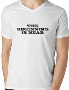 The beginning is near Mens V-Neck T-Shirt