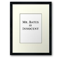 Mr.Bates is Innocent Framed Print