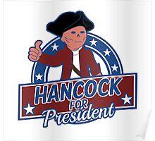 Hancock for President Poster