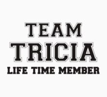 Team TRICIA, life time member Kids Clothes