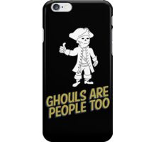 Ghouls are People Too iPhone Case/Skin