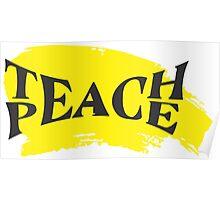 Teach Peace! Poster