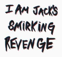 I'm Jack's smirking revenge by Seignemartin