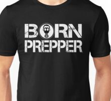 Born Prepper Gas Mask Unisex T-Shirt