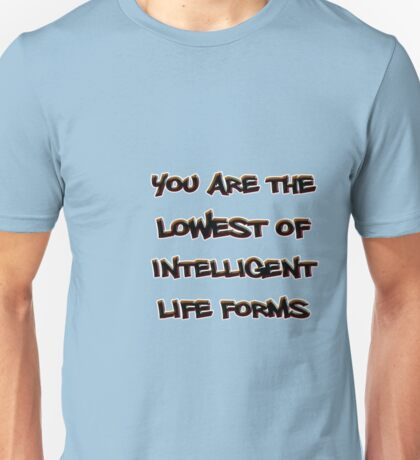 intelligent life form Unisex T-Shirt