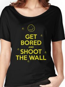 Get Bored & Shoot the Wall Women's Relaxed Fit T-Shirt