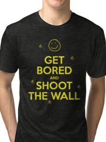 Get Bored & Shoot the Wall Tri-blend T-Shirt