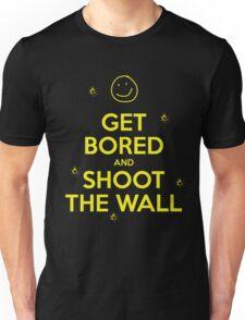 Get Bored & Shoot the Wall Unisex T-Shirt