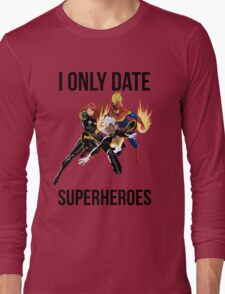 i only date superheroes Long Sleeve T-Shirt