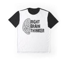 Right Brain Thinker T-Shirt Graphic T-Shirt