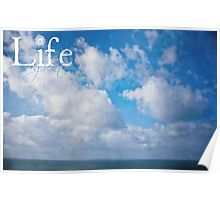 Life Is Great Poster