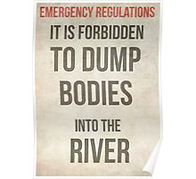 It is forbidden to dump bodies Poster