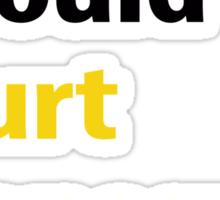 what would Kurt Vonnegut do? Sticker