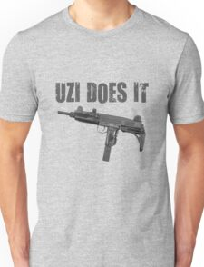 uzi does it Unisex T-Shirt