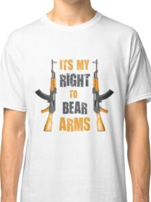 right to bear arms Classic T-Shirt