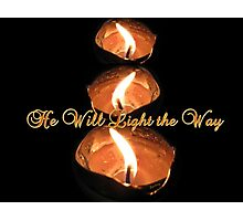 He Will Light the Way Photographic Print